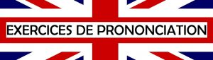 prononciation de l'anglais
